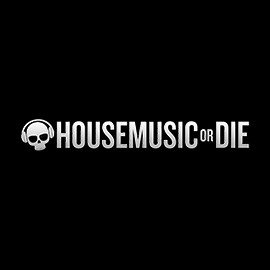 House Music or Die